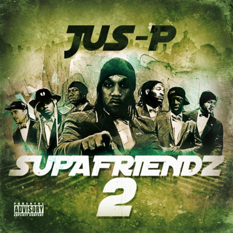 Jus-P – Supafriendz 2 ft Solomon Childs now in stores