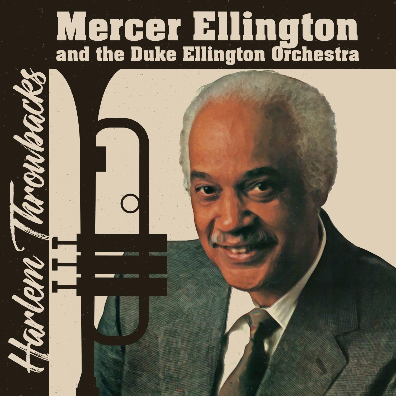 Mercer ellington and the duke ellington orchestra harlem for The ellington