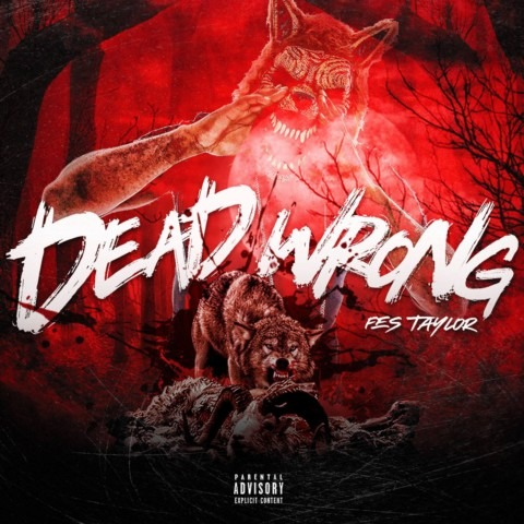 Fes Taylor – Dead Wrong (single)
