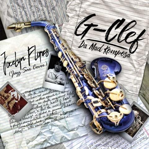 G-Clef da Mad Komposa – Jocelyn Flores (Jazz Sax Cover)