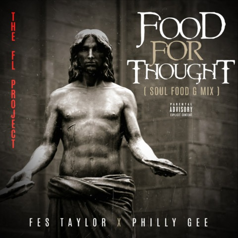 Fes Taylor x Philly Gee – Food for Thought (Soul Food Remix)