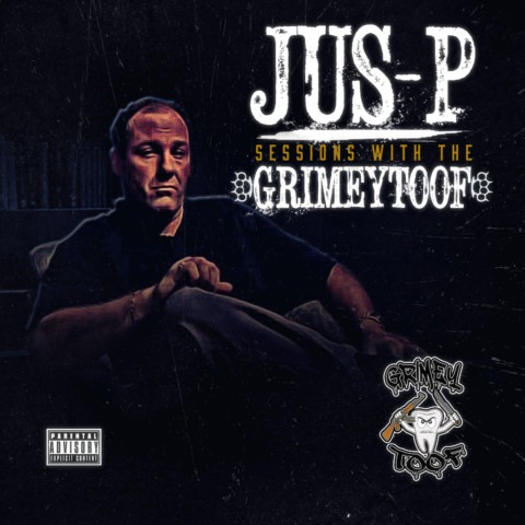 Jus-P – Sessions With The Grimeytoof (EP) now in stores!